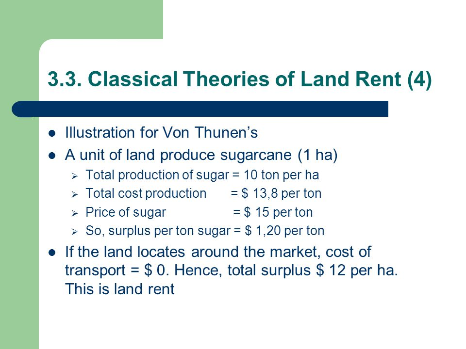 3.3. Classical Theories of Land Rent (4)