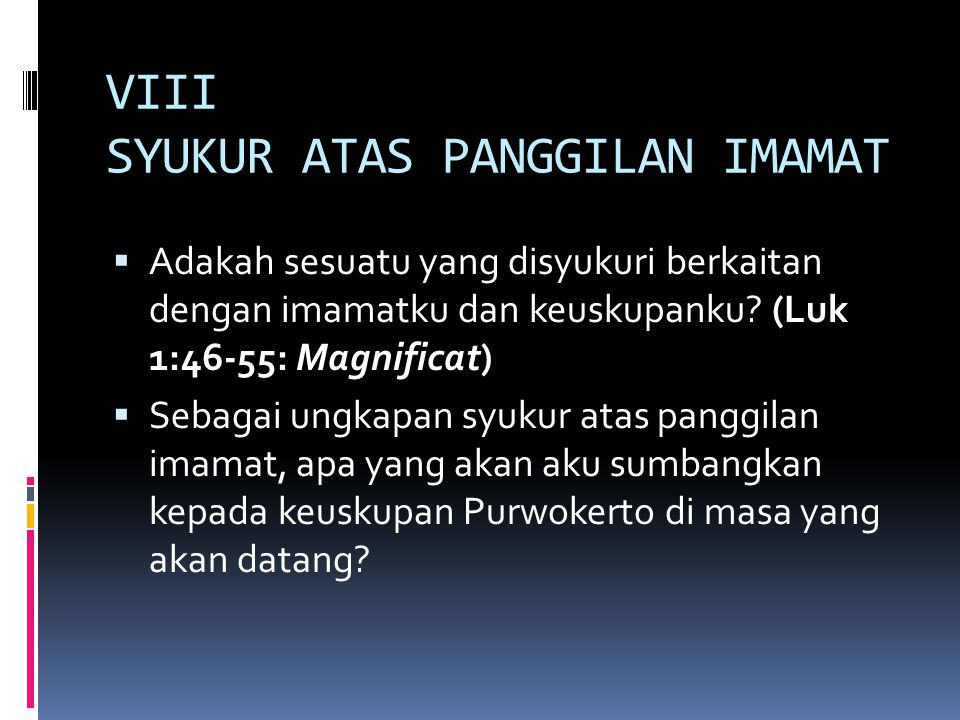 VIII SYUKUR ATAS PANGGILAN IMAMAT