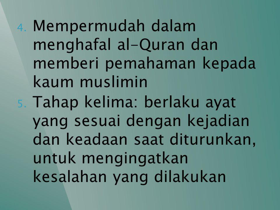 Mempermudah dalam menghafal al-Quran dan memberi pemahaman kepada kaum muslimin
