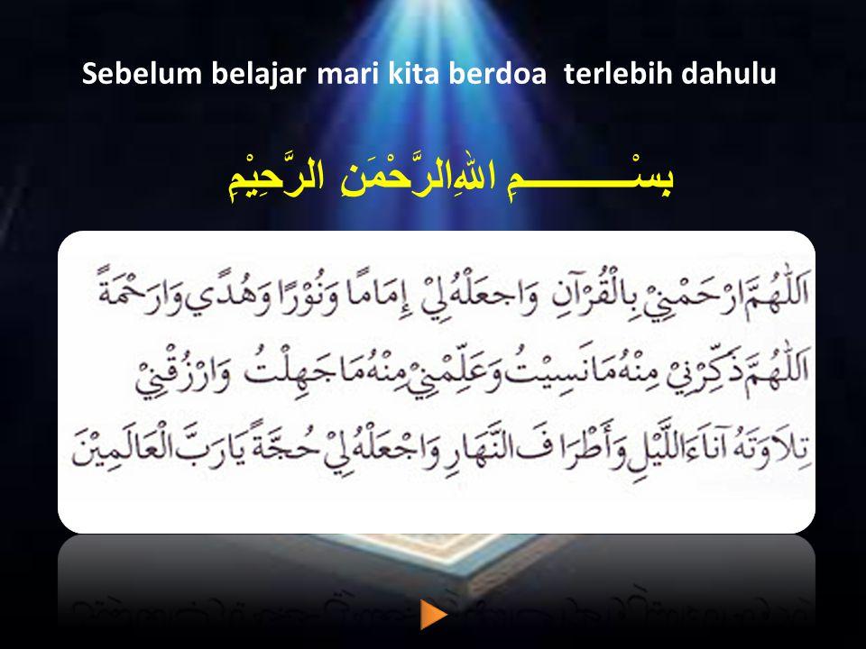 Sebelum belajar mari kita berdoa terlebih dahulu