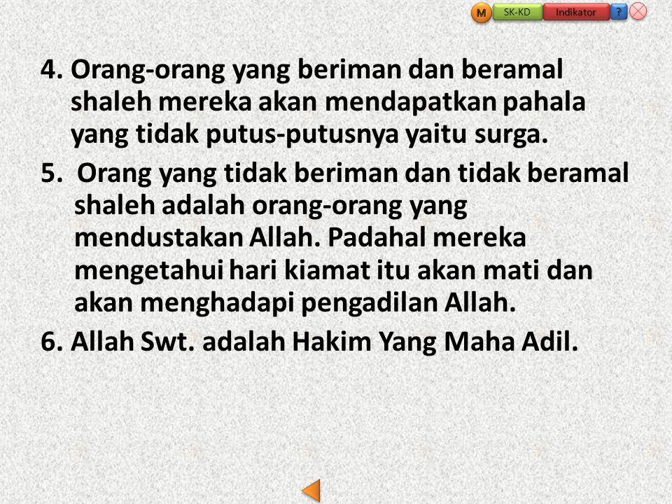 6. Allah Swt. adalah Hakim Yang Maha Adil.