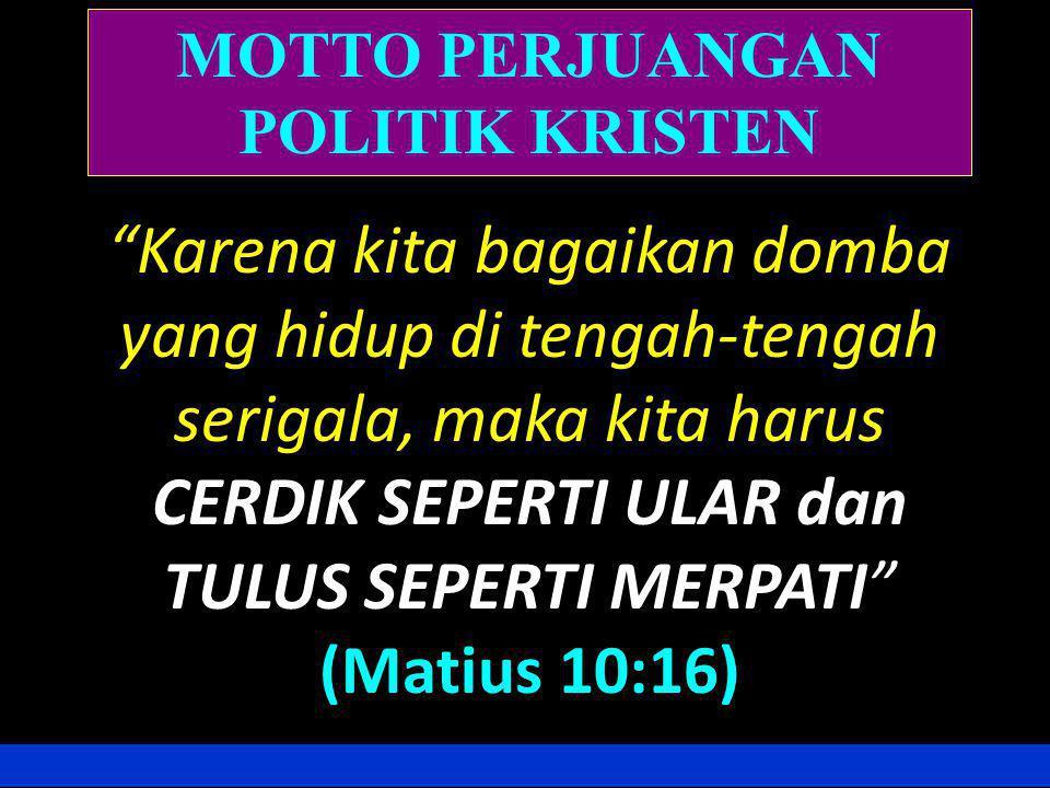 MOTTO PERJUANGAN POLITIK KRISTEN
