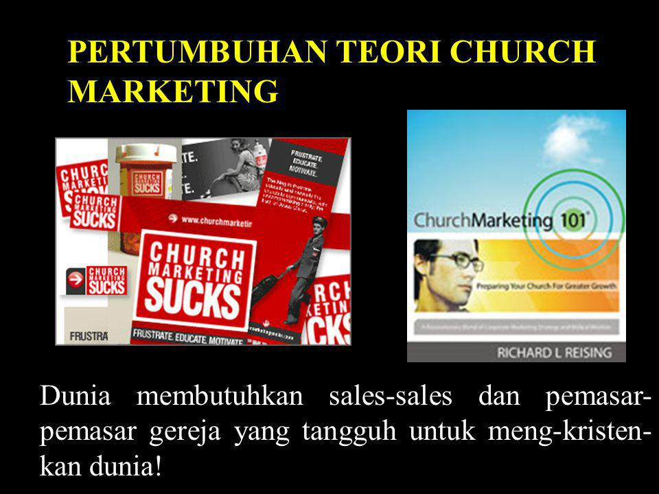 PERTUMBUHAN TEORI CHURCH MARKETING
