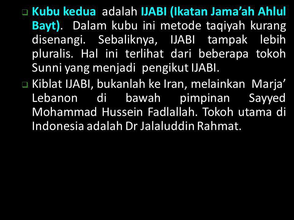 Kubu kedua adalah IJABI (Ikatan Jama'ah Ahlul Bayt)