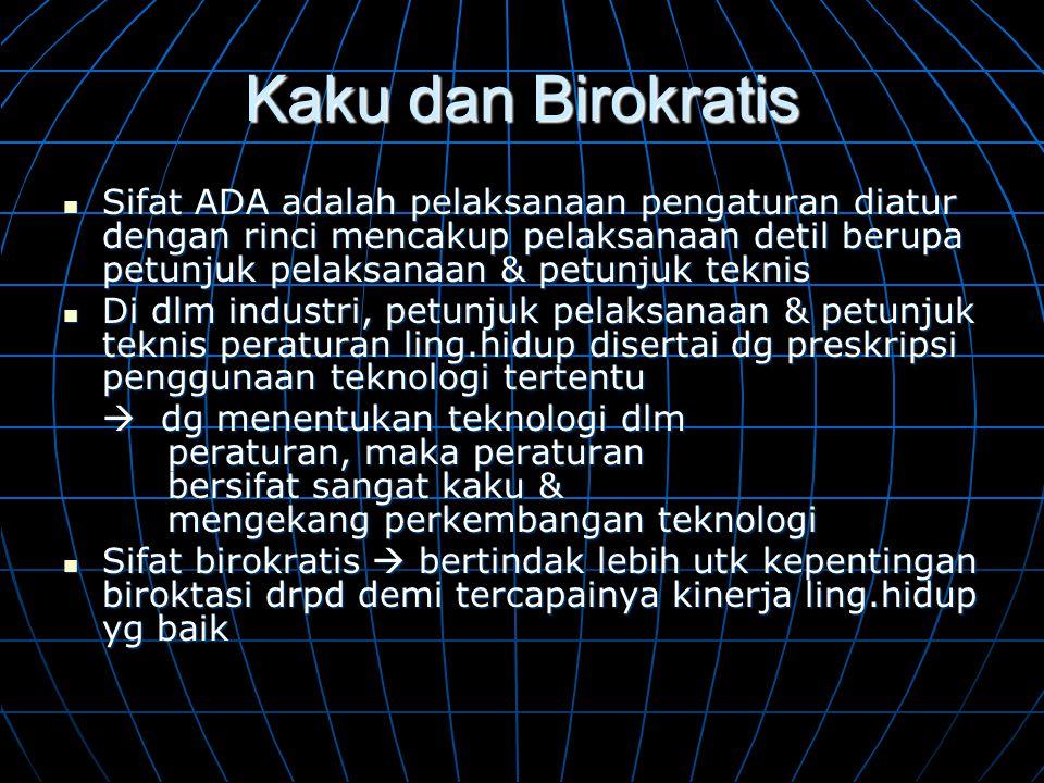 Kaku dan Birokratis