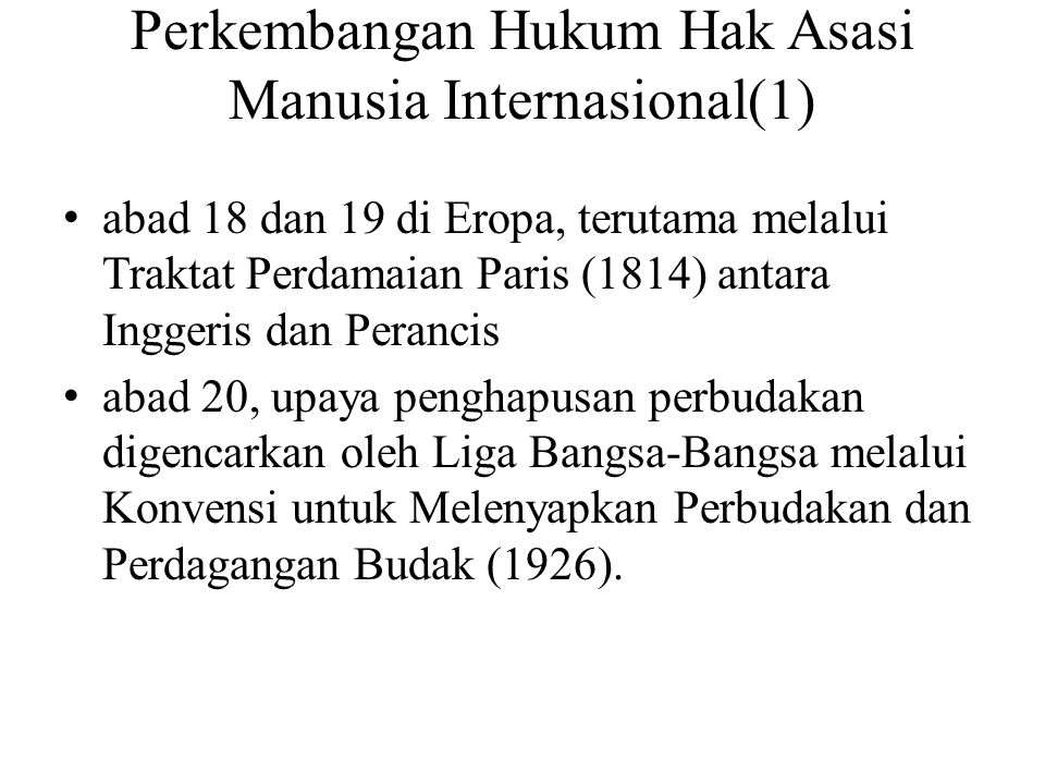 Perkembangan Hukum Hak Asasi Manusia Internasional(1)