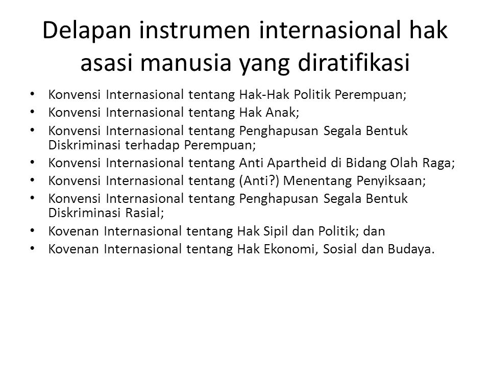 Delapan instrumen internasional hak asasi manusia yang diratifikasi