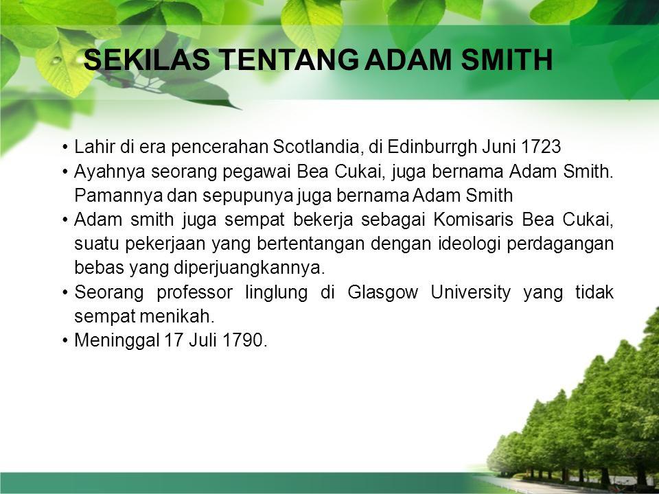 SEKILAS TENTANG ADAM SMITH