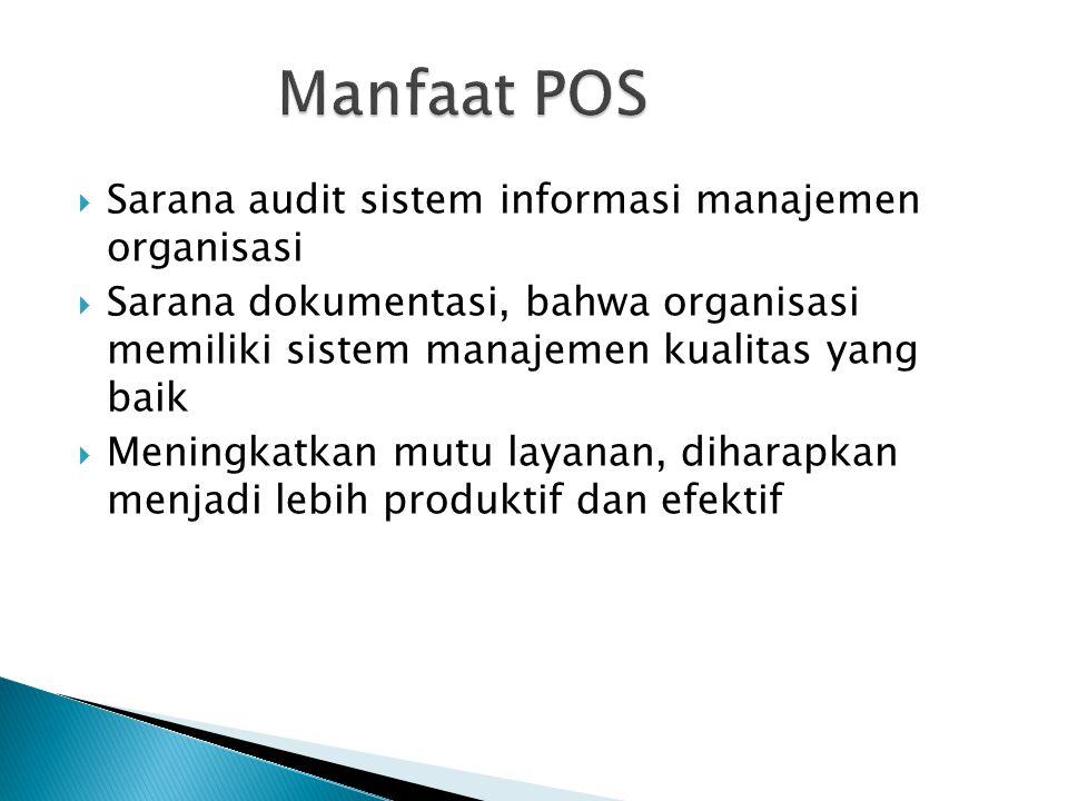 Manfaat POS Sarana audit sistem informasi manajemen organisasi