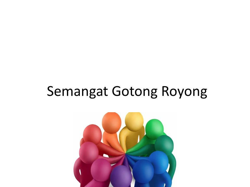 Semangat Gotong Royong