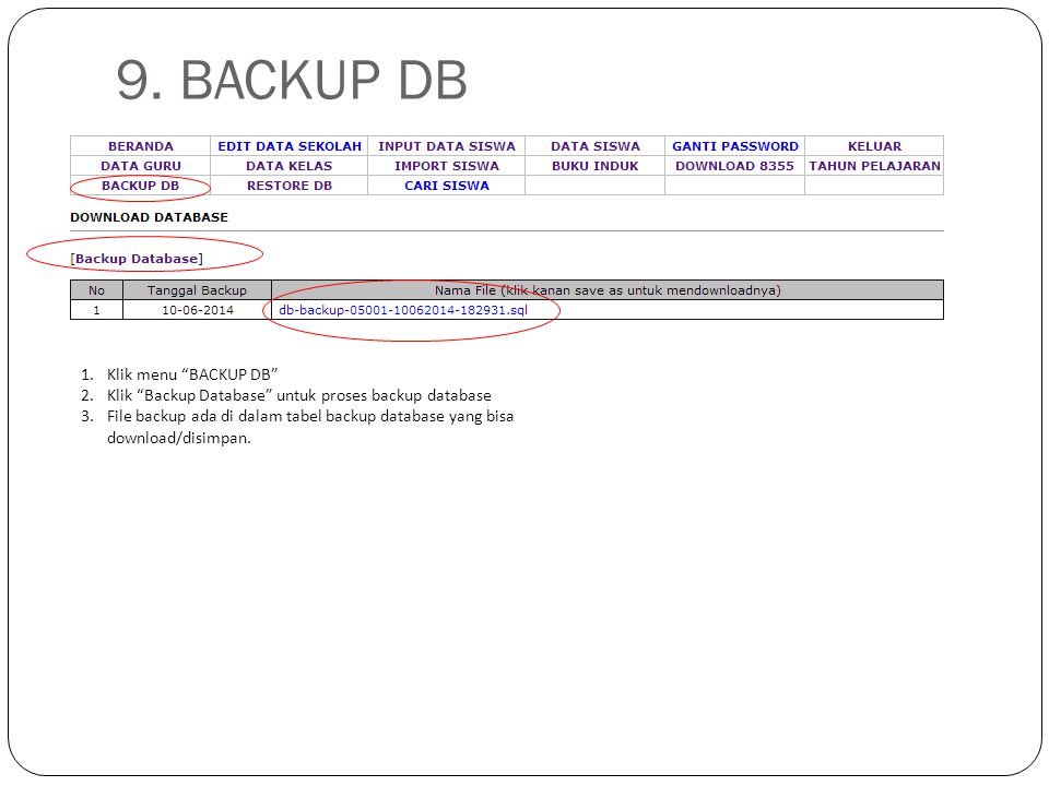 9. BACKUP DB Klik menu BACKUP DB