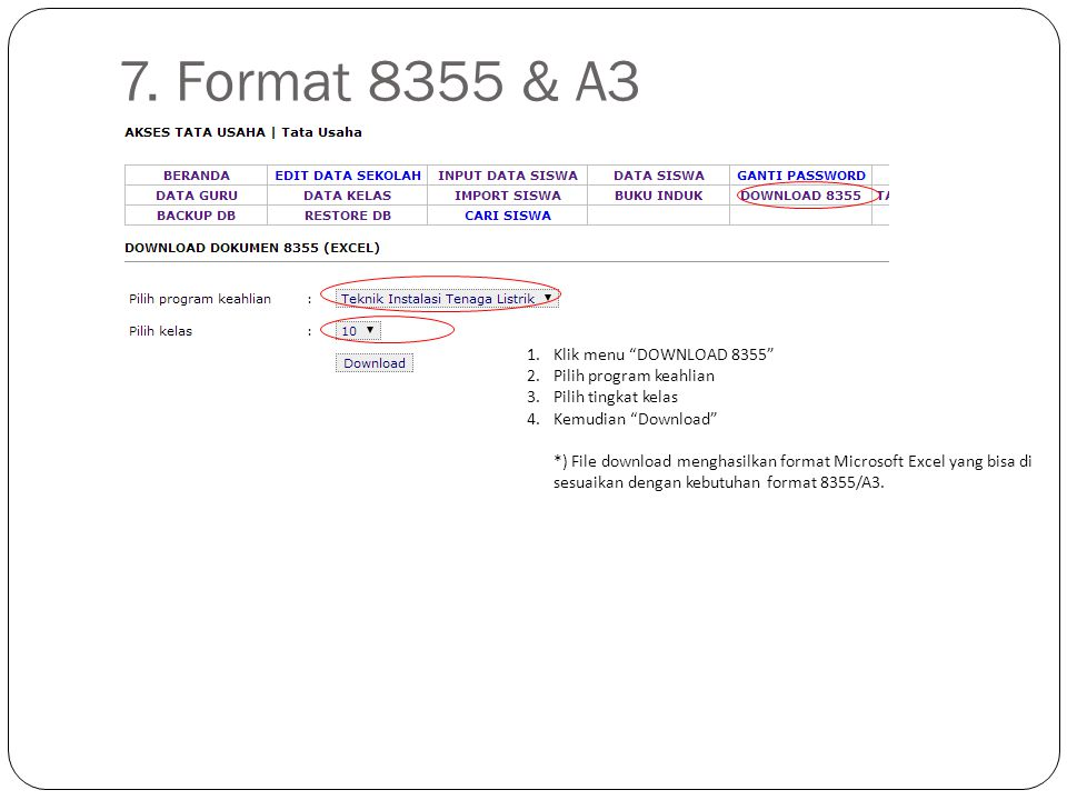 7. Format 8355 & A3 Klik menu DOWNLOAD 8355 Pilih program keahlian