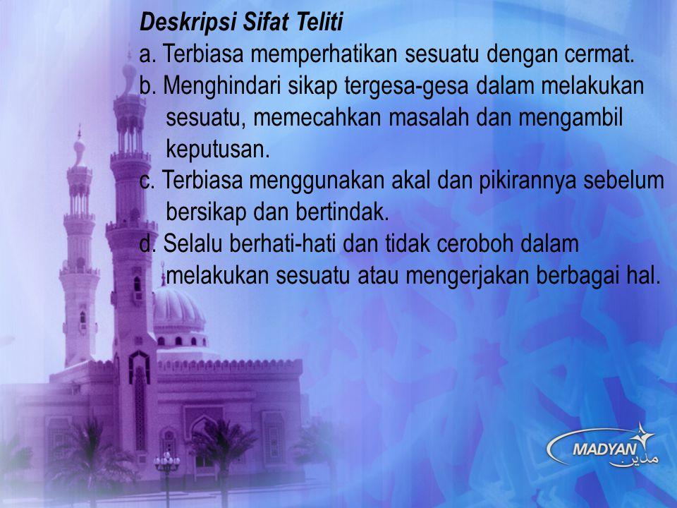 Deskripsi Sifat Teliti