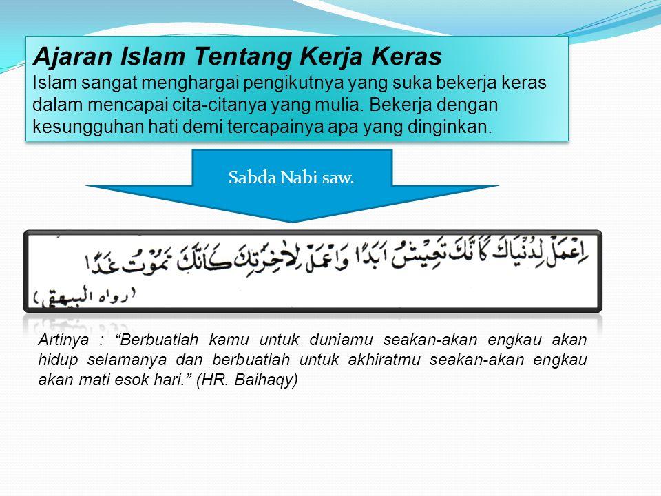 Ajaran Islam Tentang Kerja Keras