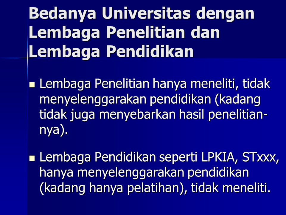 Bedanya Universitas dengan Lembaga Penelitian dan Lembaga Pendidikan