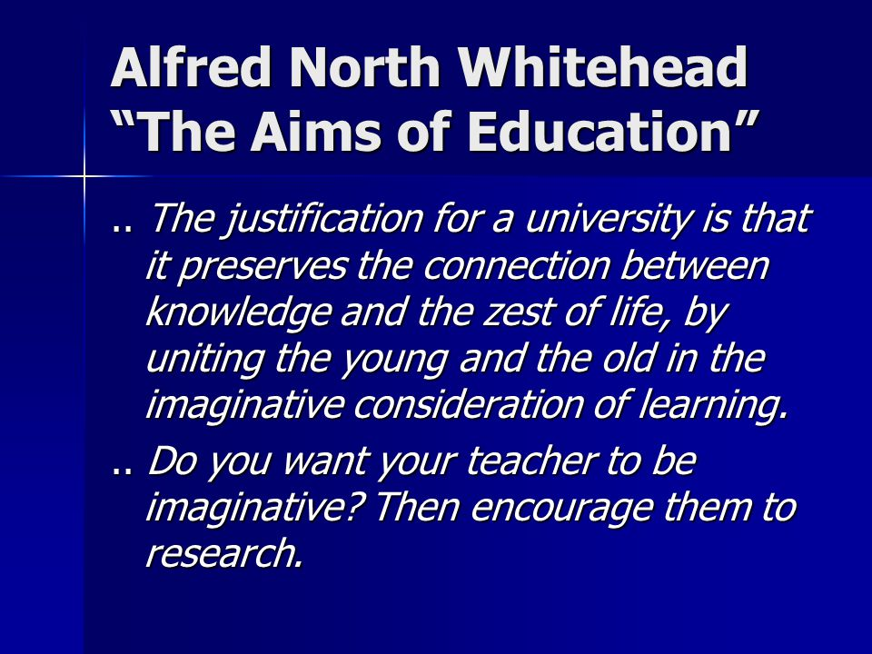Alfred North Whitehead The Aims of Education