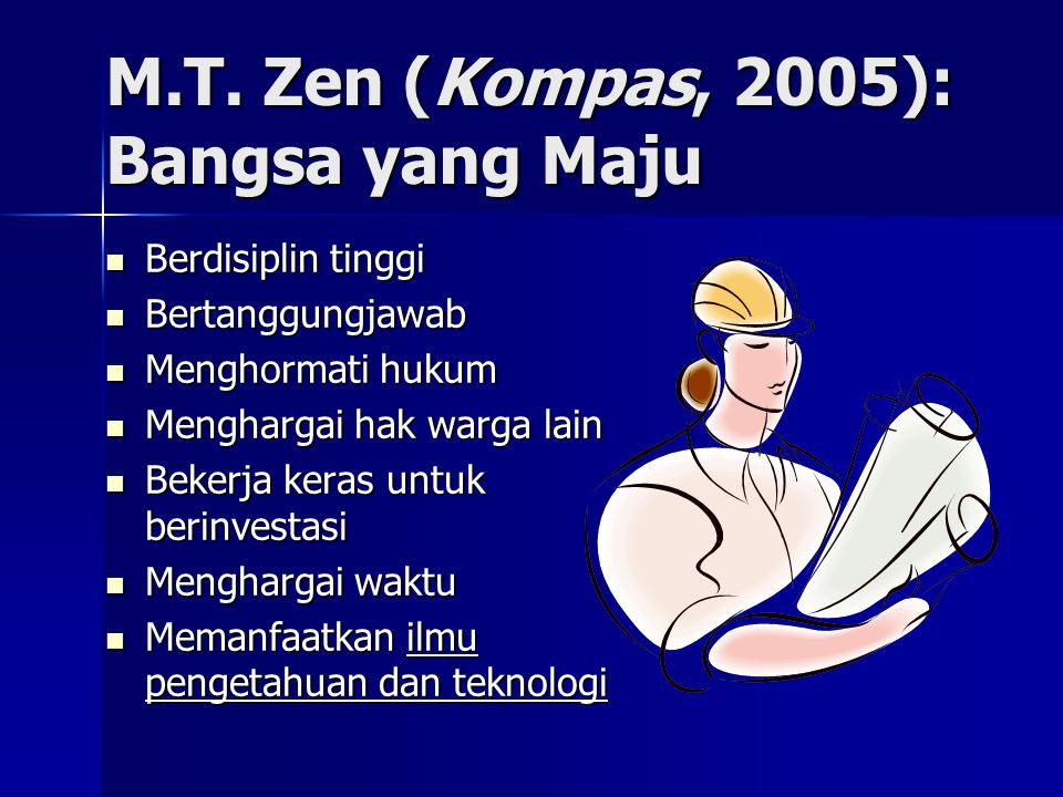 M.T. Zen (Kompas, 2005): Bangsa yang Maju