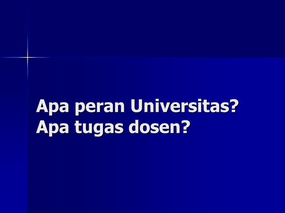 Apa peran Universitas Apa tugas dosen