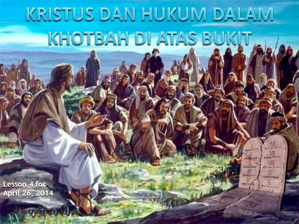 KRISTUS DAN HUKUM DALAM KHOTBAH DI ATAS BUKIT