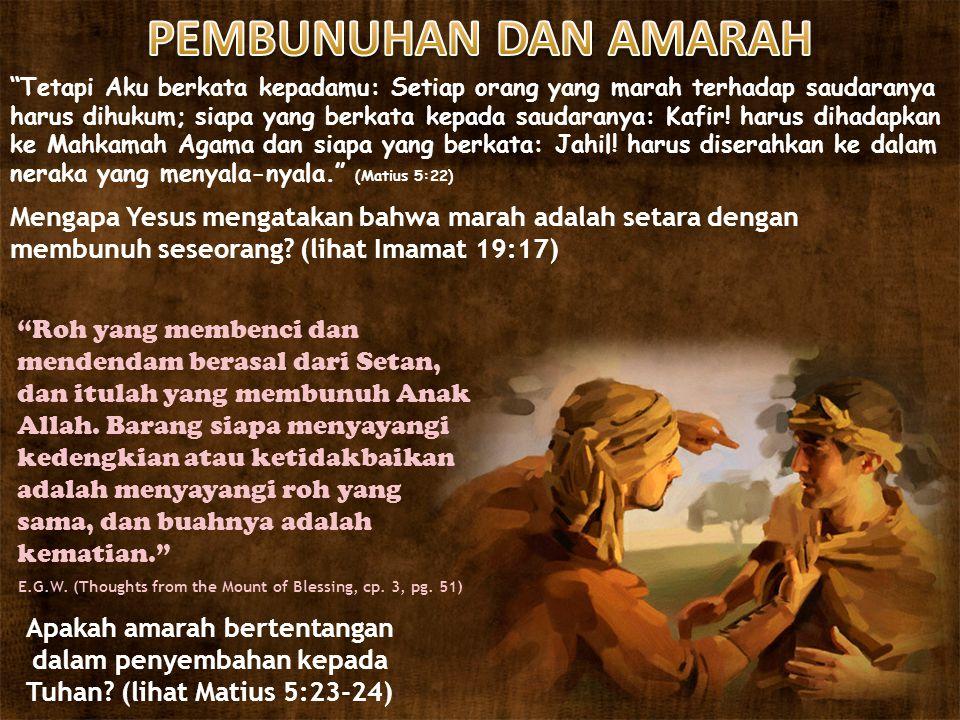 PEMBUNUHAN DAN AMARAH