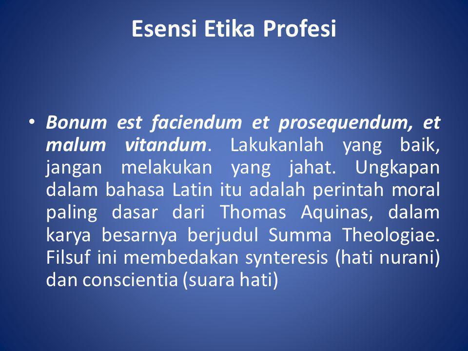 Esensi Etika Profesi