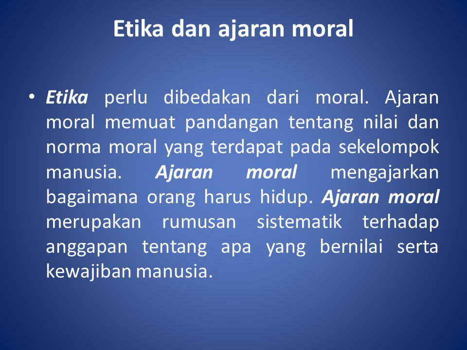 Etika dan ajaran moral
