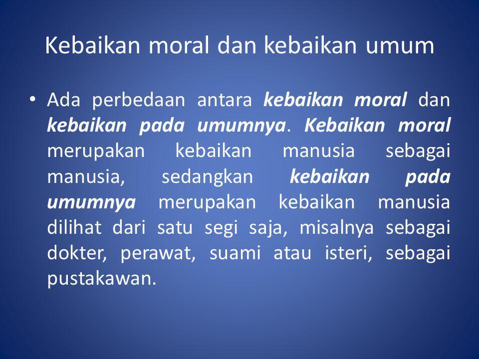 Kebaikan moral dan kebaikan umum