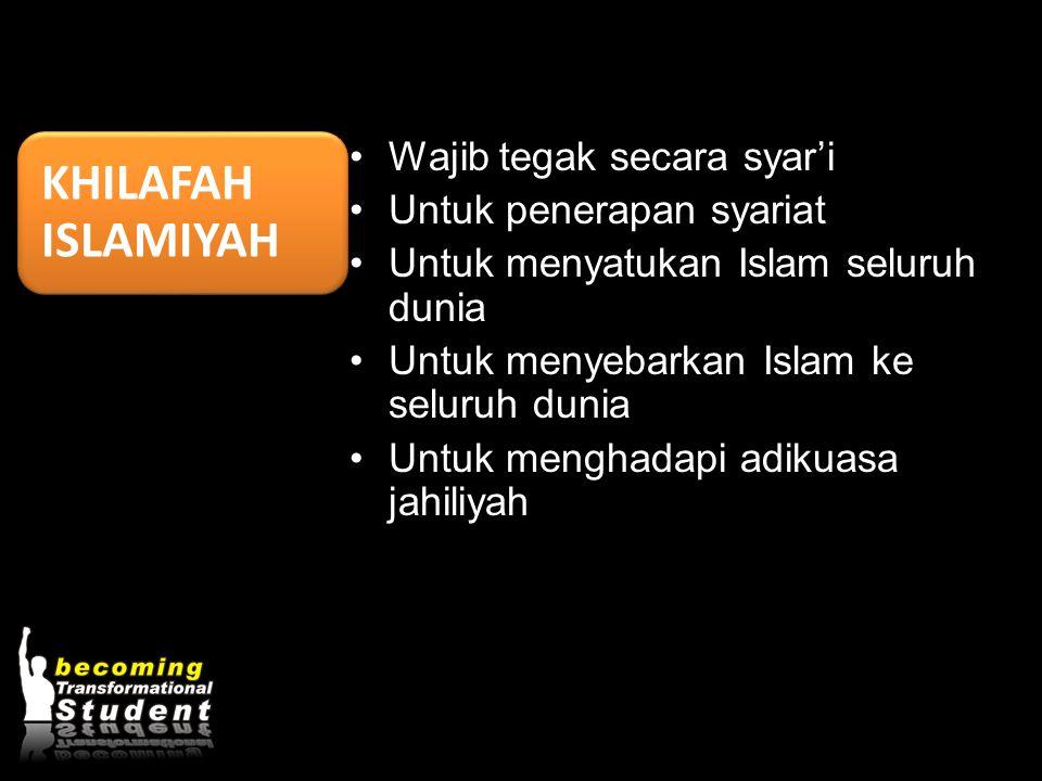 KHILAFAH ISLAMIYAH Wajib tegak secara syar'i Untuk penerapan syariat