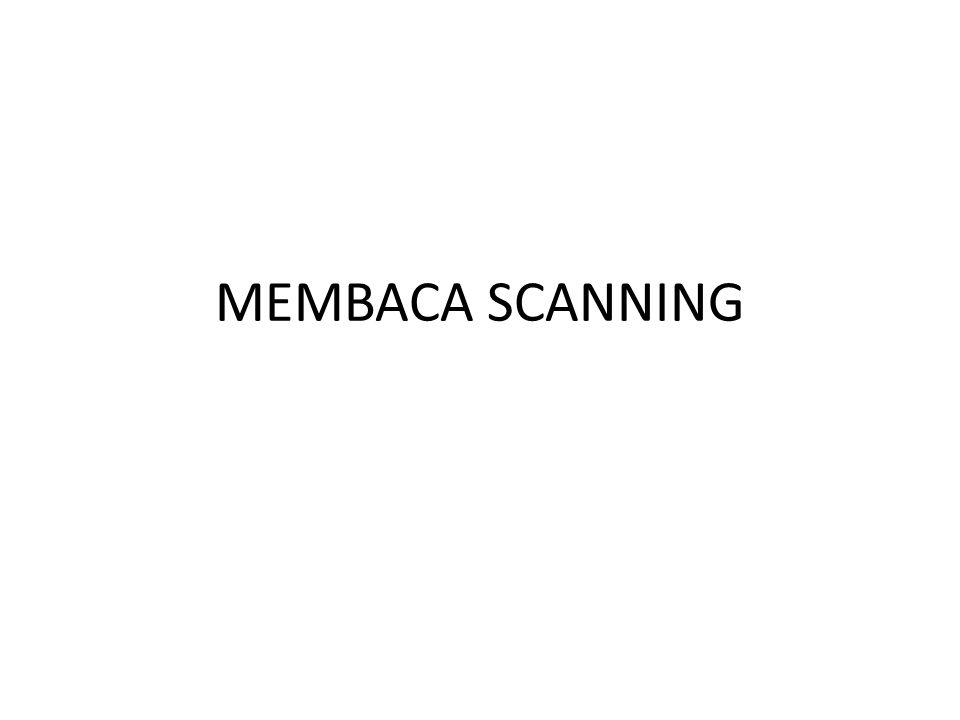 MEMBACA SCANNING