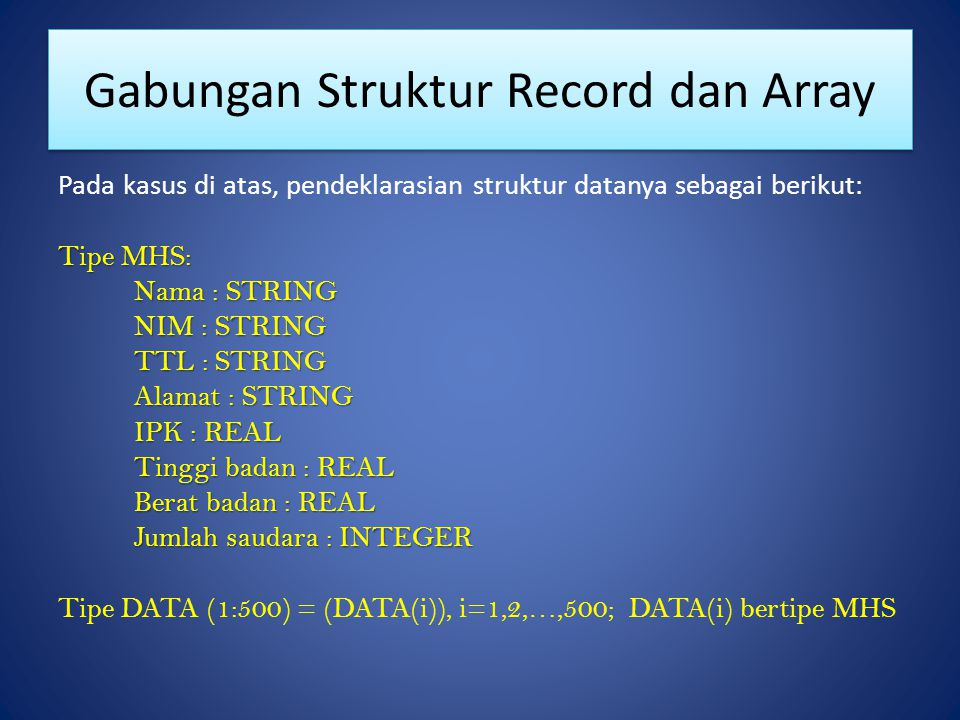 Gabungan Struktur Record dan Array