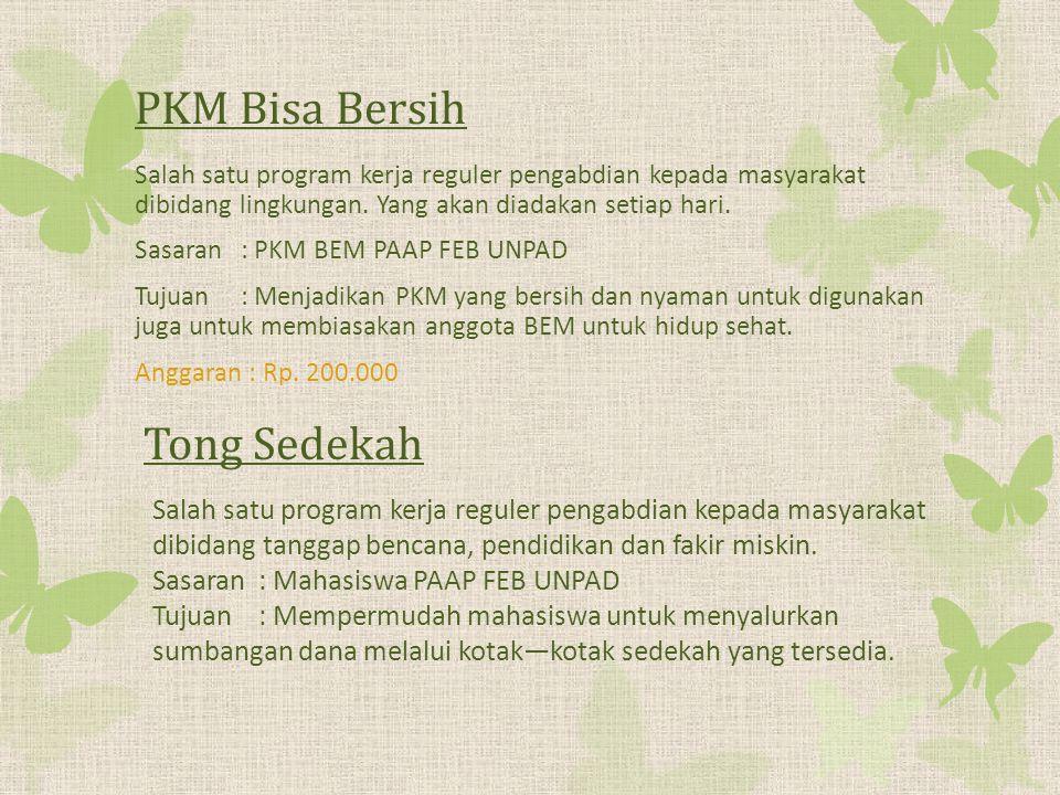 PKM Bisa Bersih Tong Sedekah