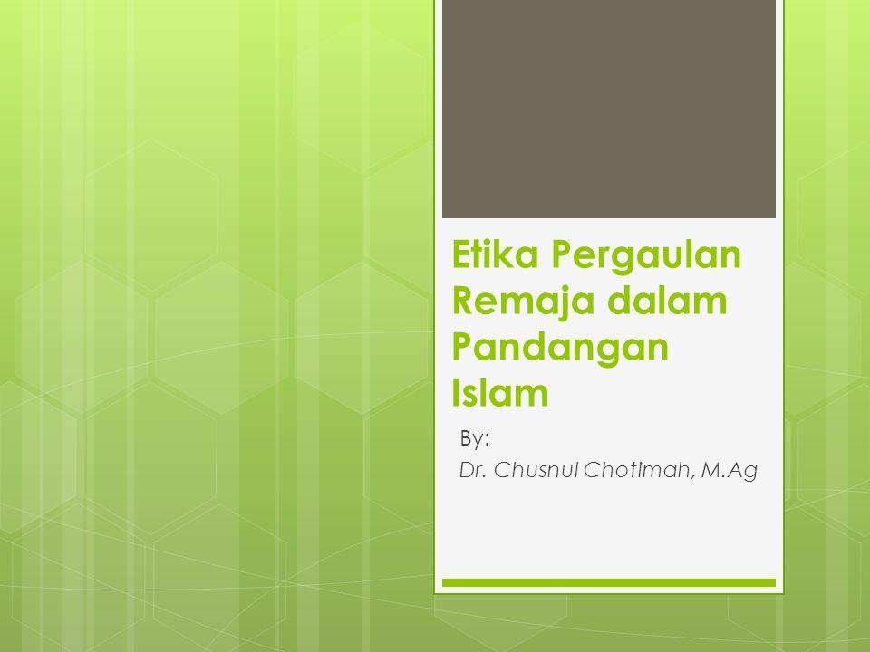 Etika Pergaulan Remaja dalam Pandangan Islam