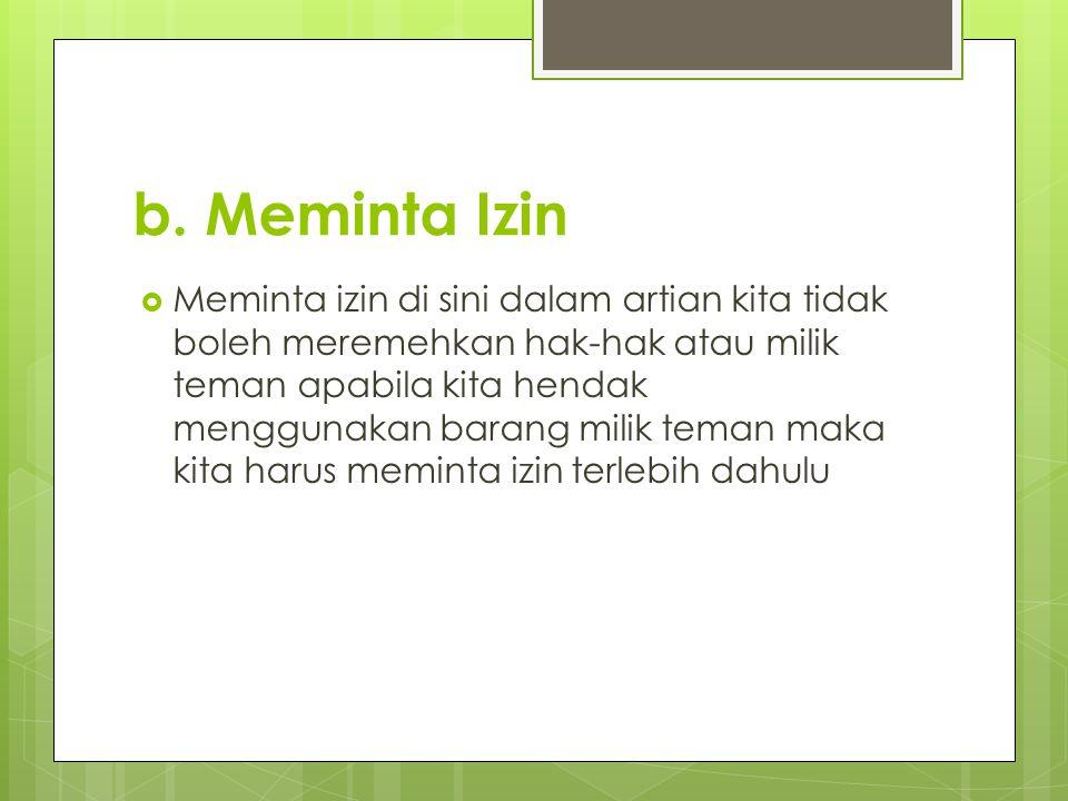 b. Meminta Izin