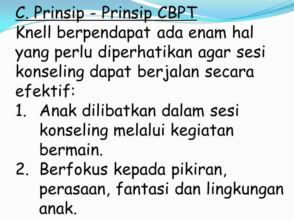 C. Prinsip - Prinsip CBPT
