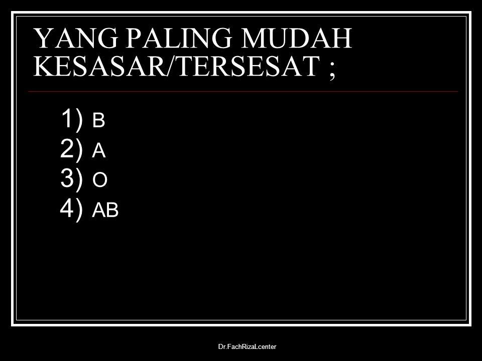 YANG PALING MUDAH KESASAR/TERSESAT ;