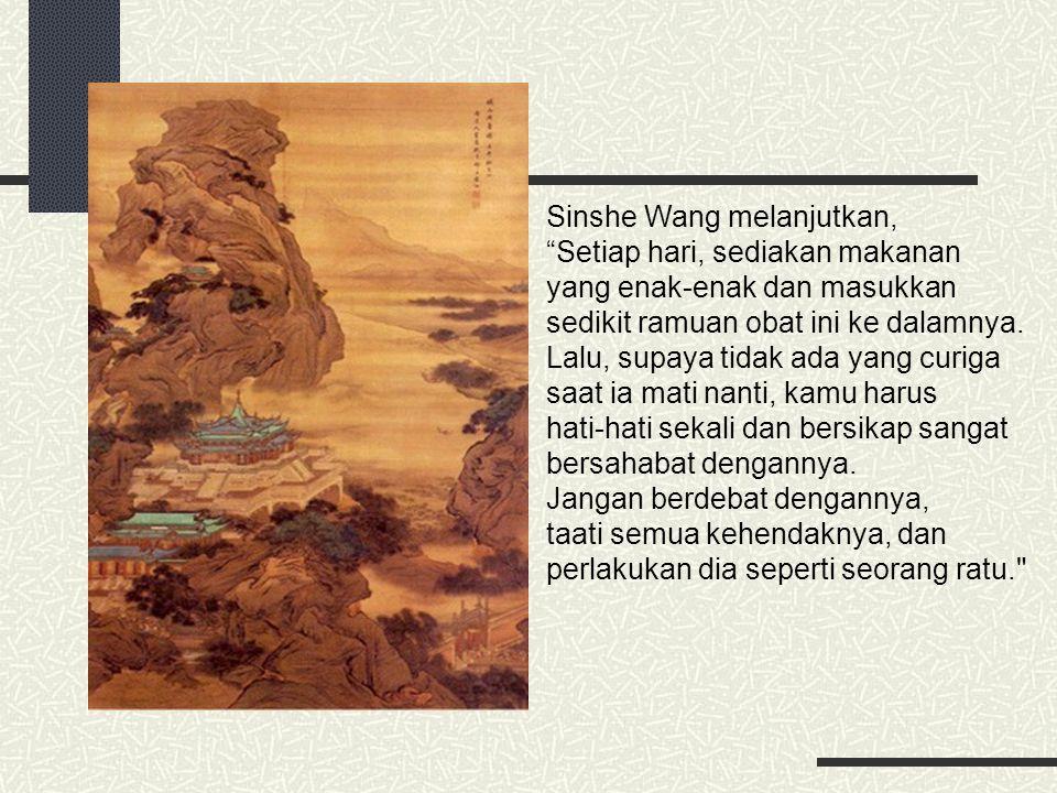 Sinshe Wang melanjutkan,