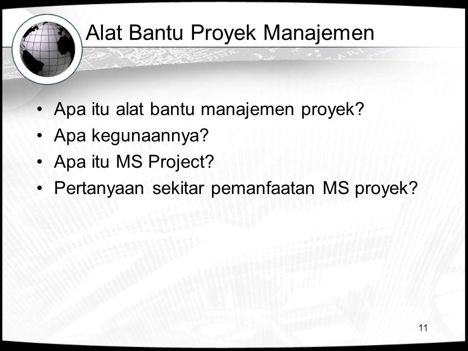 Alat Bantu Proyek Manajemen
