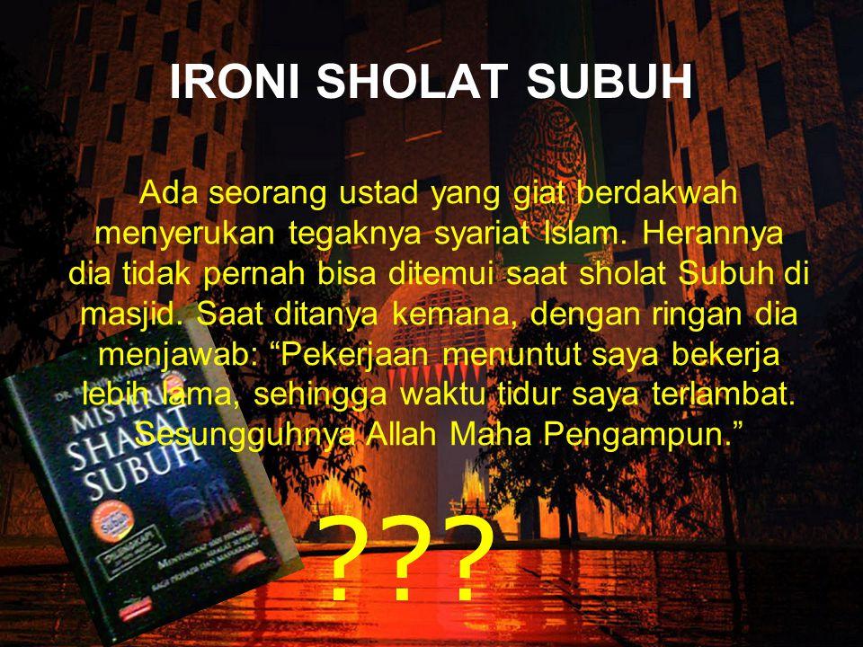 IRONI SHOLAT SUBUH