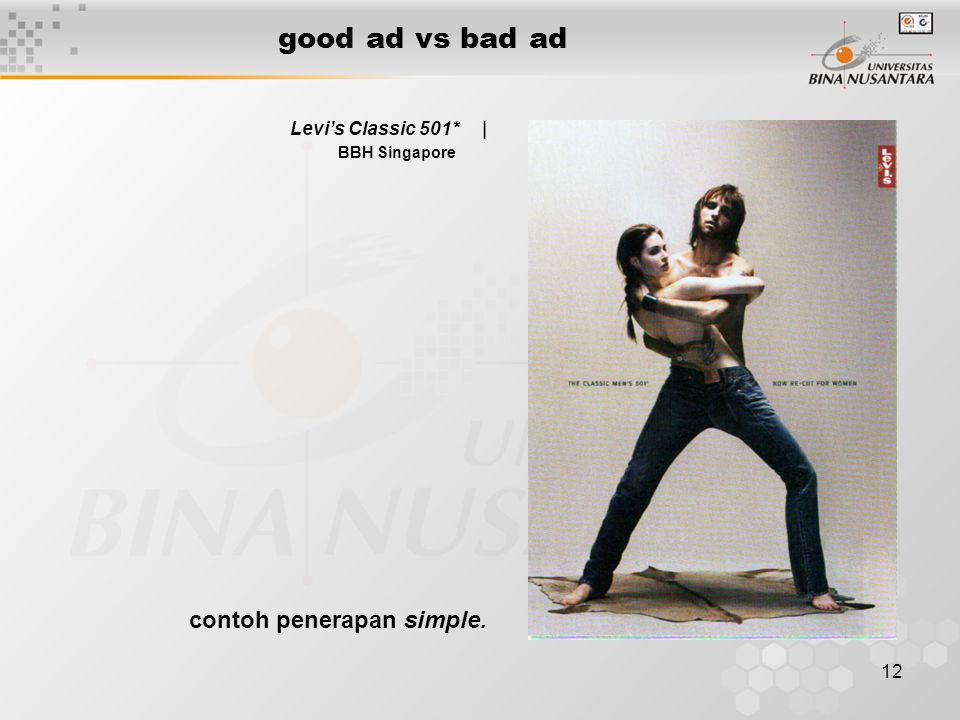 good ad vs bad ad contoh penerapan simple. Levi's Classic 501* |