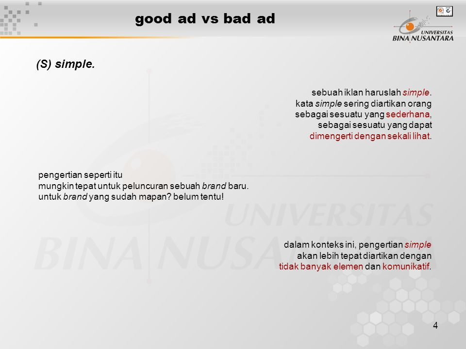 good ad vs bad ad (S) simple. sebuah iklan haruslah simple.