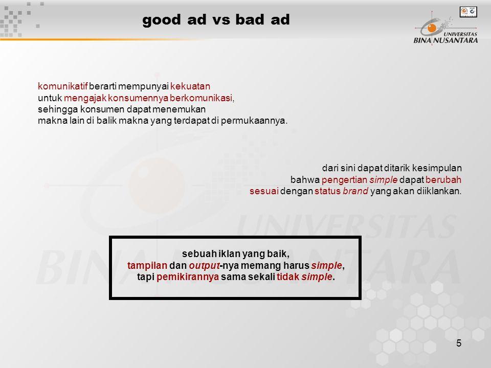 good ad vs bad ad komunikatif berarti mempunyai kekuatan