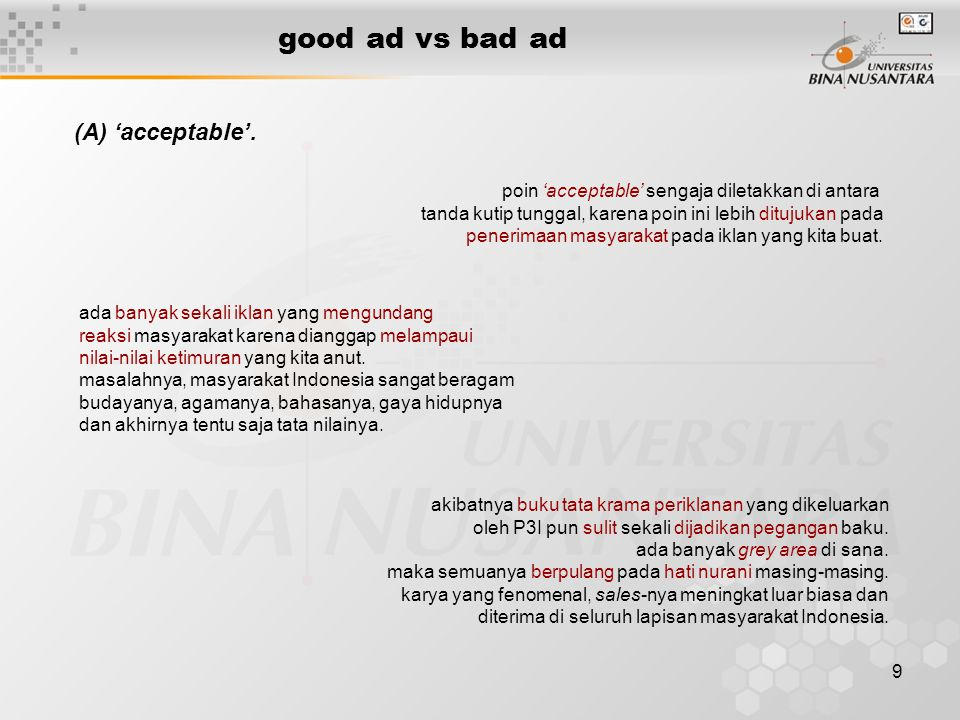 good ad vs bad ad (A) 'acceptable'.