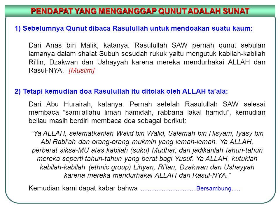 PENDAPAT YANG MENGANGGAP QUNUT ADALAH SUNAT