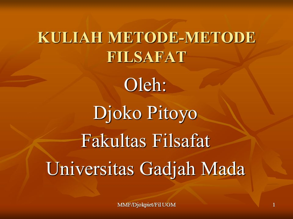 KULIAH METODE-METODE FILSAFAT