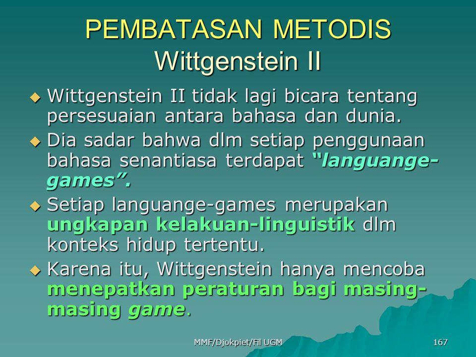 PEMBATASAN METODIS Wittgenstein II