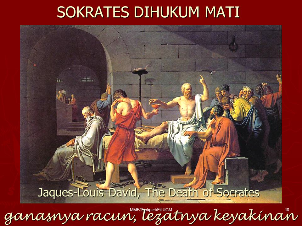 SOKRATES DIHUKUM MATI ganasnya racun, lezatnya keyakinan