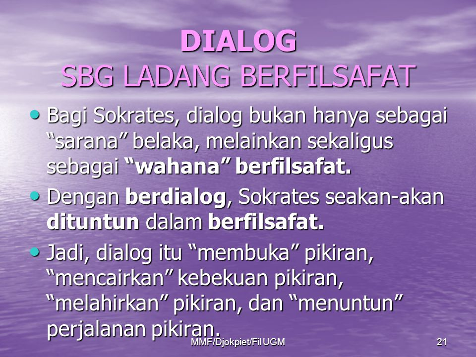 DIALOG SBG LADANG BERFILSAFAT