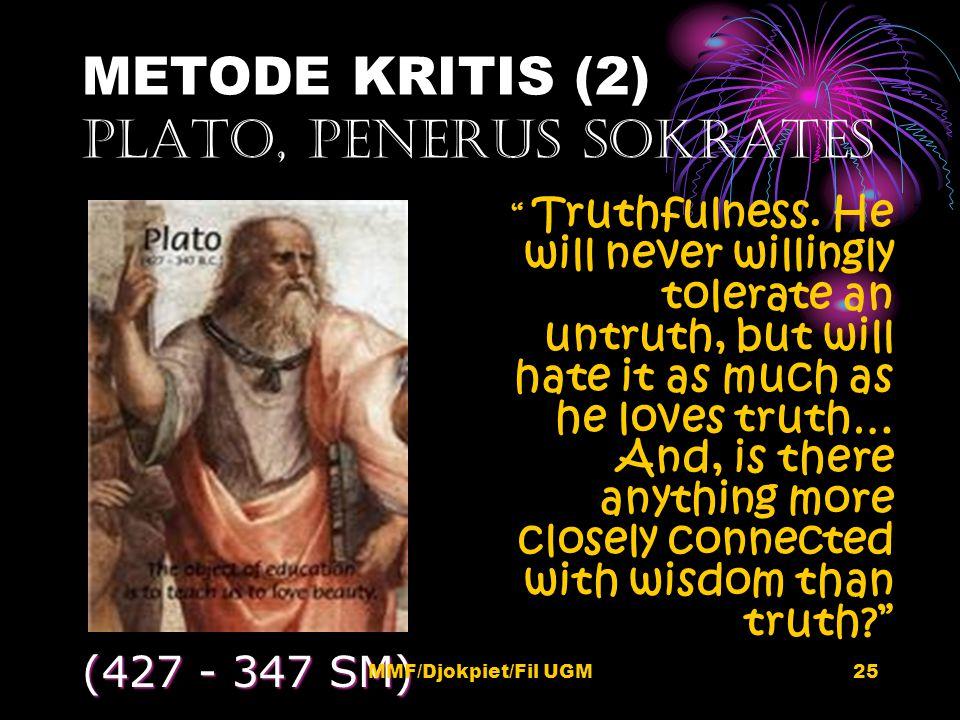 METODE KRITIS (2) PLATO, PENERUS SOKRATES