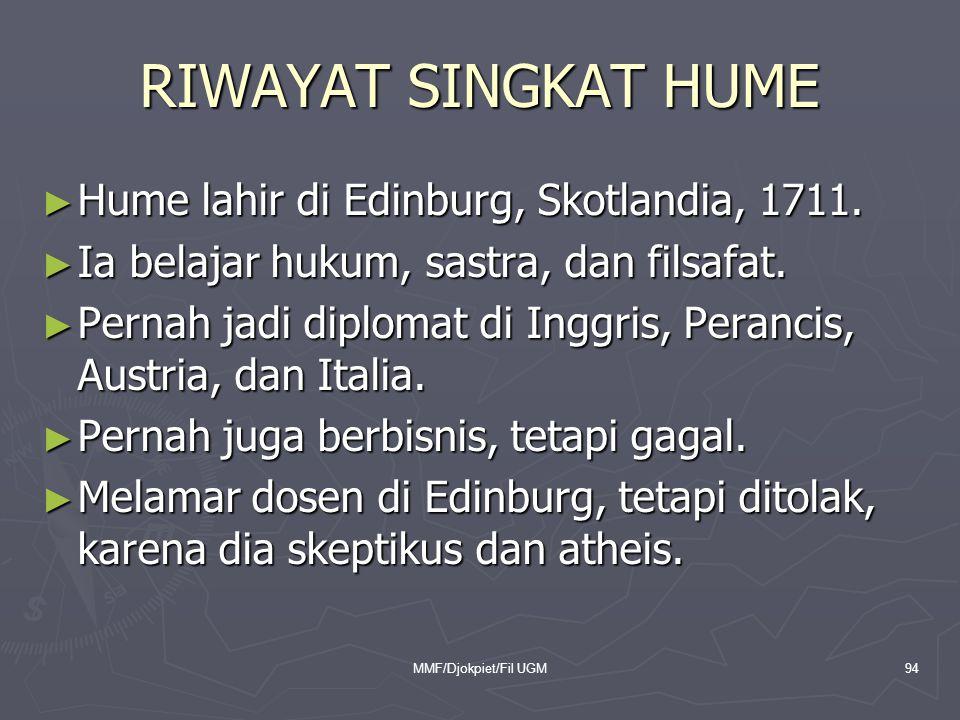 RIWAYAT SINGKAT HUME Hume lahir di Edinburg, Skotlandia, 1711.