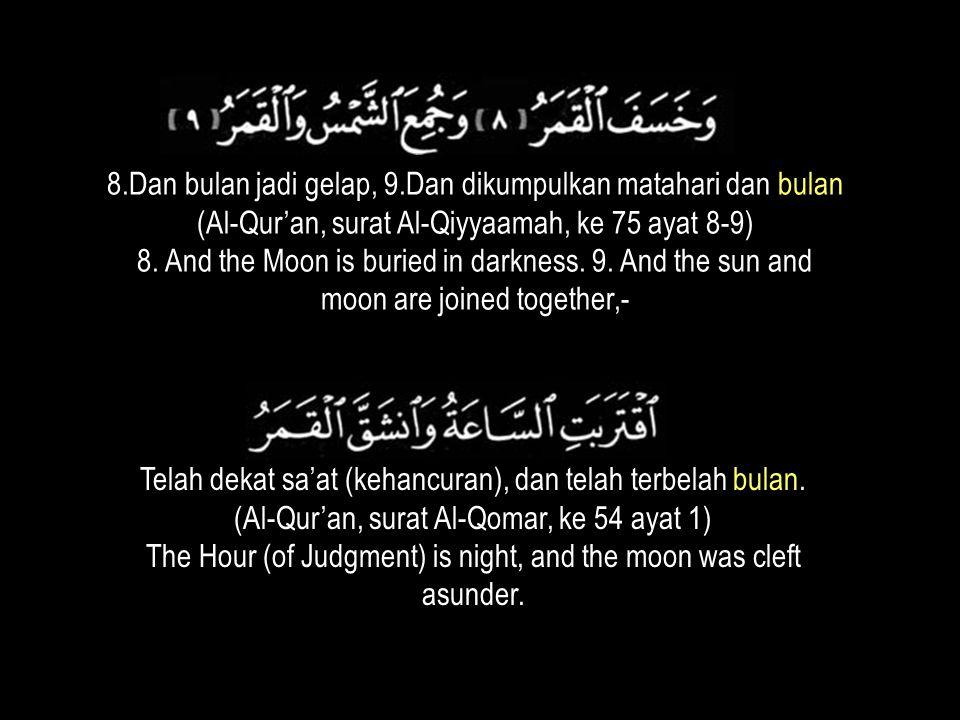 8.Dan bulan jadi gelap, 9.Dan dikumpulkan matahari dan bulan